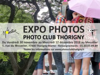 Exposition du Photo Club de Thorigny du 30 novembre au 12 décembre 2018